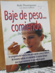 Baje de peso… comiendo (incluso chocolate) Rob Thompson