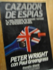 Cazador de espías Peter Wright y Paul Greengrass