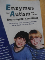 Enzymes for autism and other neurological conditions Karen DeFelice