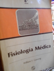 Fisiología médica. William F. Ganong