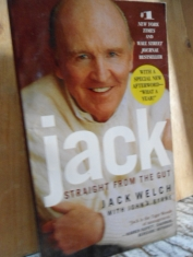 Jack straight from the gut Jack Welch, John A. Byrne