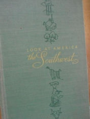 Look at América The Southwest The Editors of Look-Paul Morgan