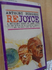 Re Joyce a brilliant study of James Joyce Anthony Burgess