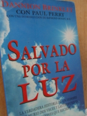 Salvado por la luz Dannion Brinkley y Paul Perry