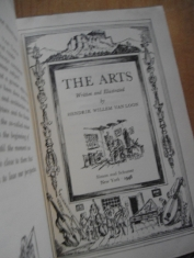 The arts Written and illustrated by Hendrik Willem van Loon