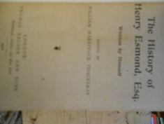 The history of Henry Esmond, esq. Written by Himself Edited by William Makepeace Thackeray