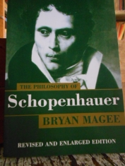 The philosophy of Schopenhauer. Bryan Magee