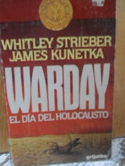 Warday El día del holocausto Whitley Strieber y James Kunetka